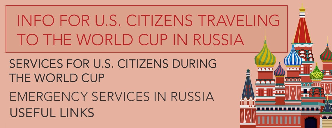 Information Card for U.S. Citizens traveling to the World Cup in Russia